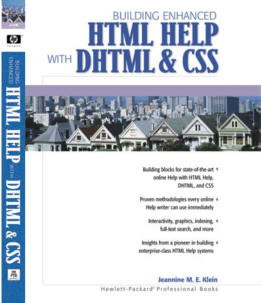 Building Enhanced HTML Help with DHTML & CSS, Klein